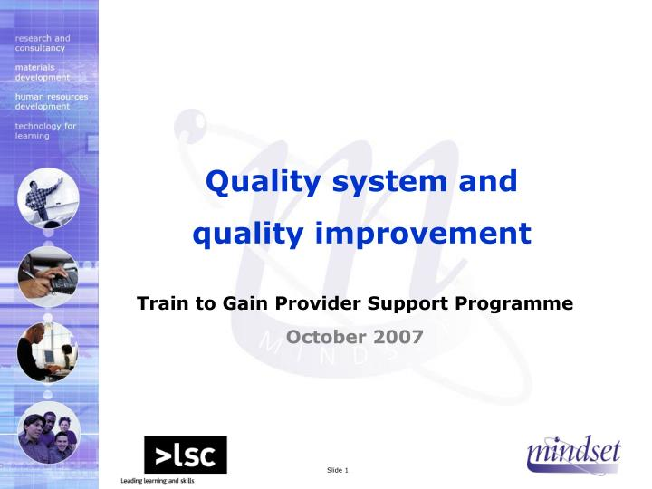 quality system and quality improvement n.