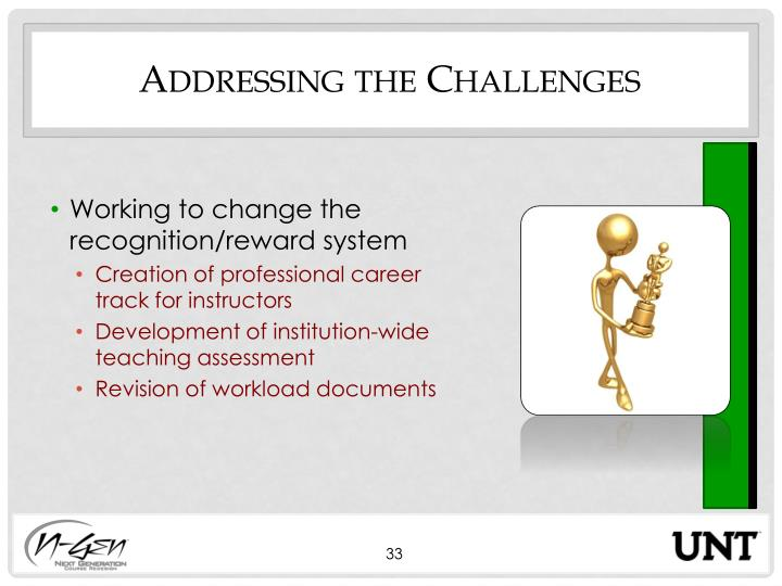 Addressing the Challenges