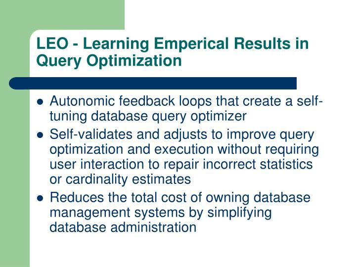 LEO - Learning Emperical Results in Query Optimization