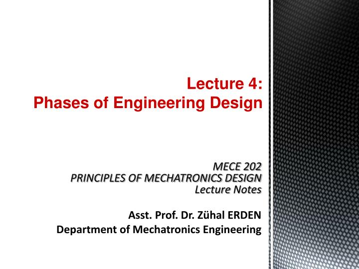 Ppt Lecture 4 Phases Of Engineering Design Powerpoint Presentation Free Download Id 5596494