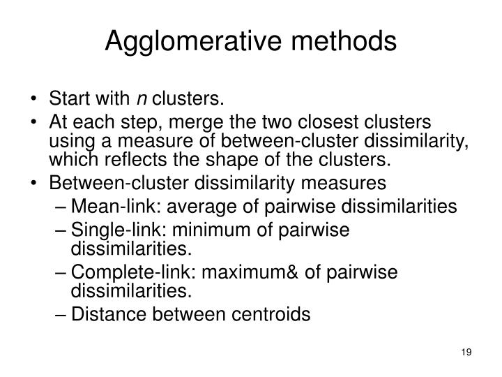 Agglomerative methods