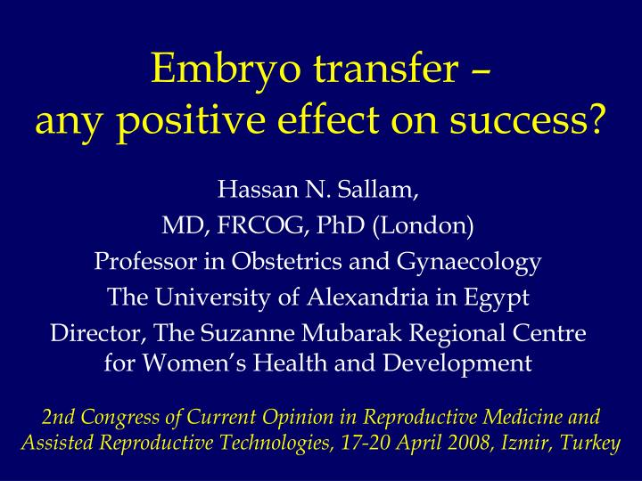 embryo transfer any positive effect on success n.