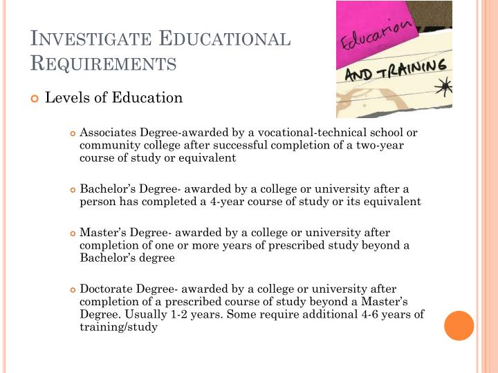 Investigate Educational Requirements