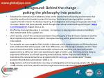 background behind the change putting the philosophy into practice