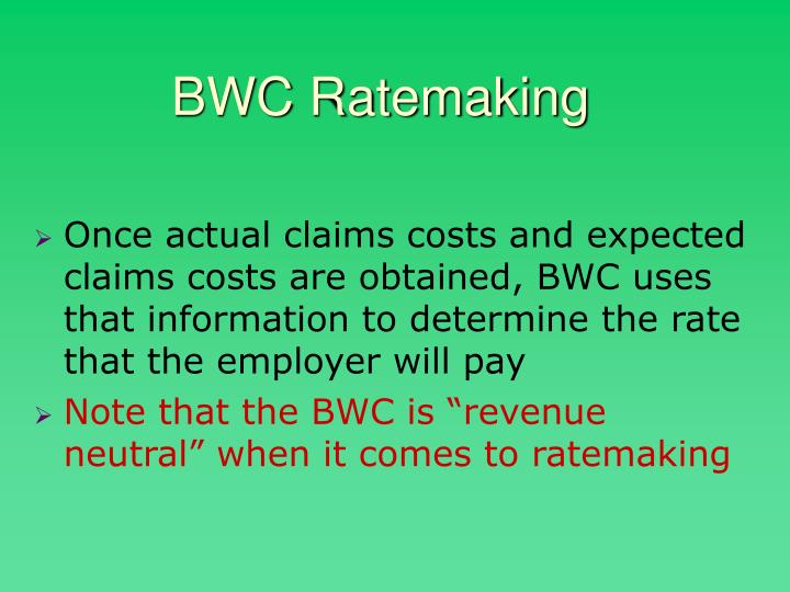 BWC Ratemaking