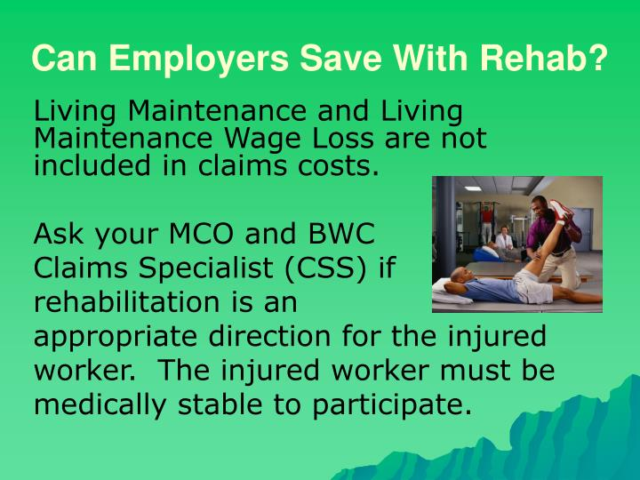 Can Employers Save With Rehab?