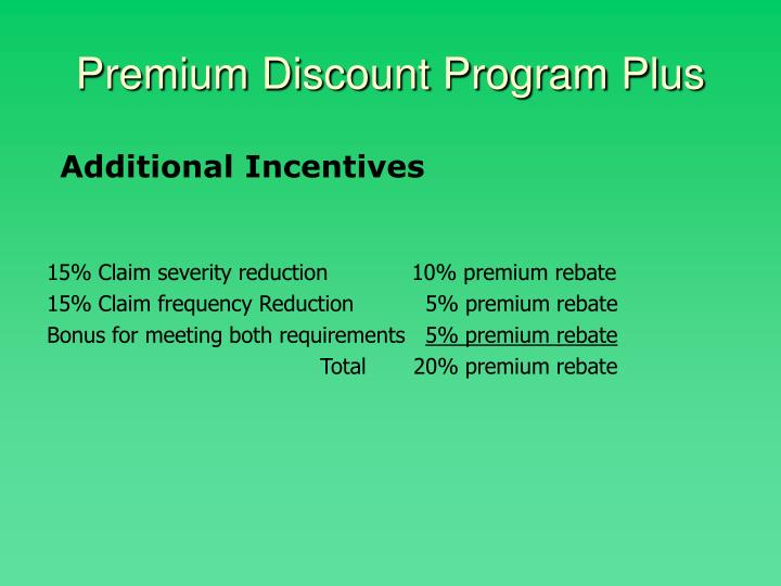 Premium Discount Program Plus