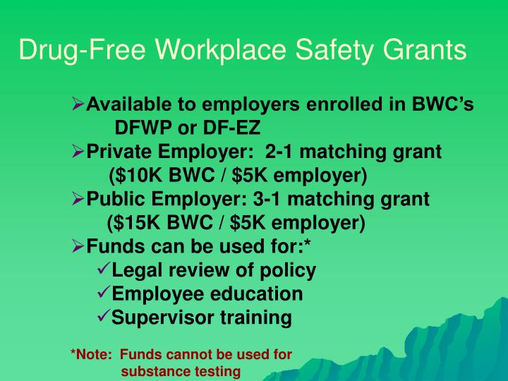 Drug-Free Workplace Safety Grants