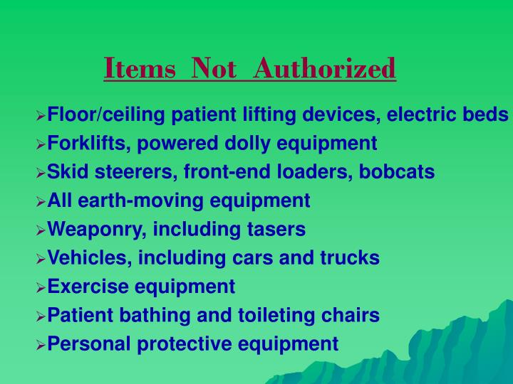 Items  Not  Authorized