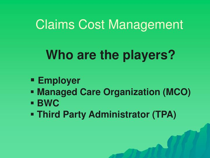 Claims Cost Management