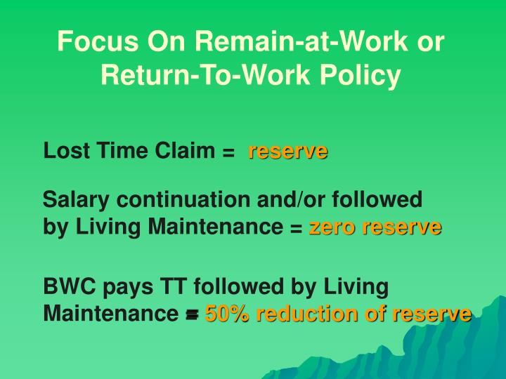 Focus On Remain-at-Work or