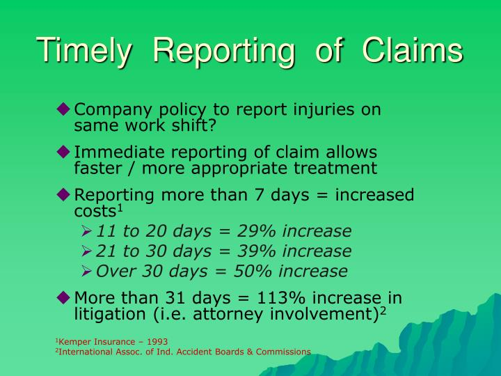 Timely  Reporting  of  Claims