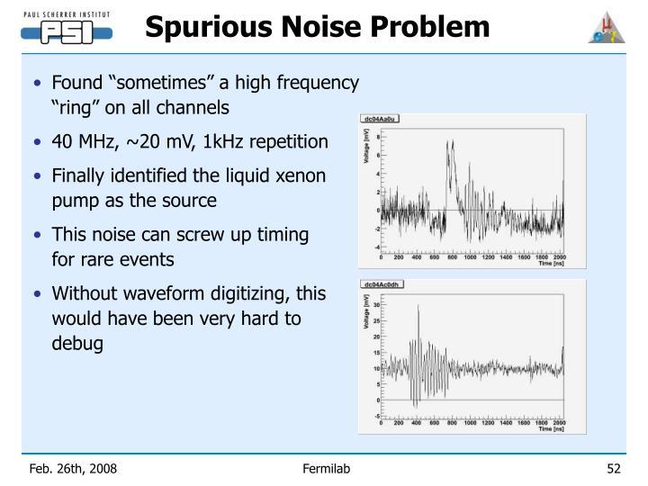 Spurious Noise Problem