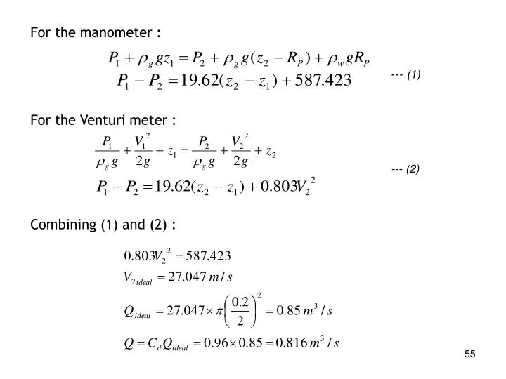 For the manometer :