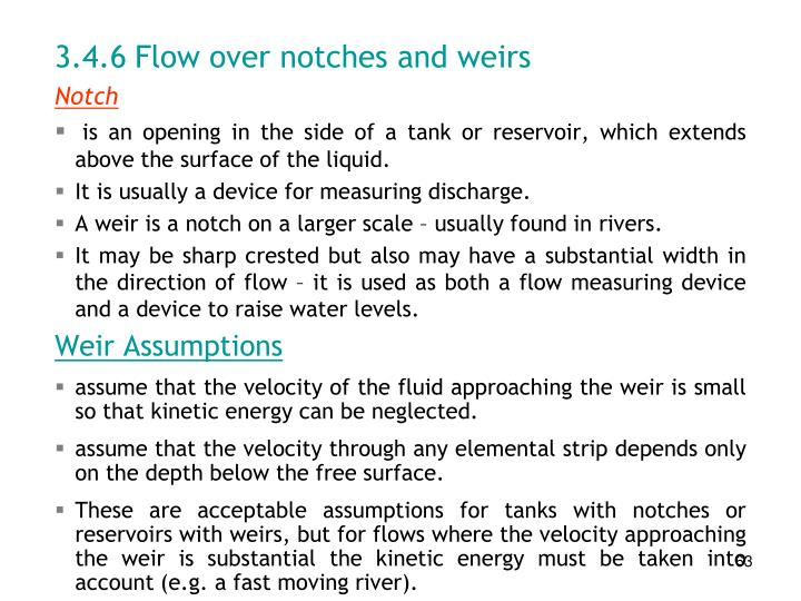 3.4.6	Flow over notches and weirs