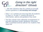 going in the right direction ofsted