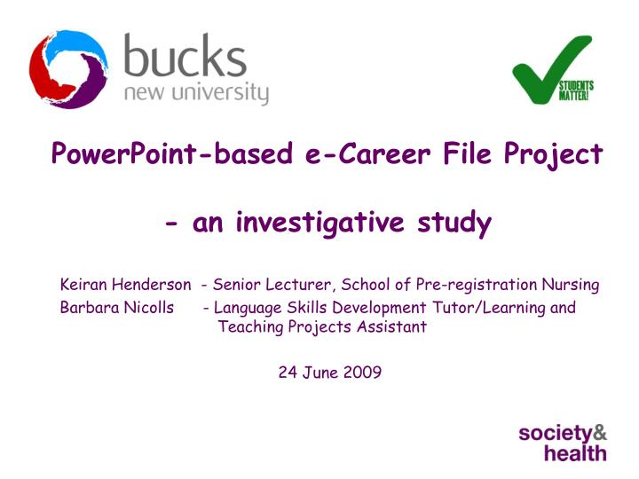 powerpoint based e career file project an investigative study