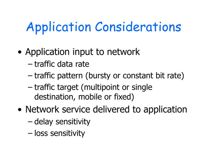 Application Considerations