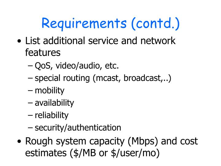 Requirements (contd.)