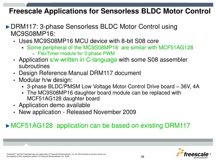 Freescale Applications for Sensorless BLDC Motor Control