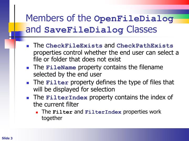 Members of the openfiledialog and savefiledialog classes