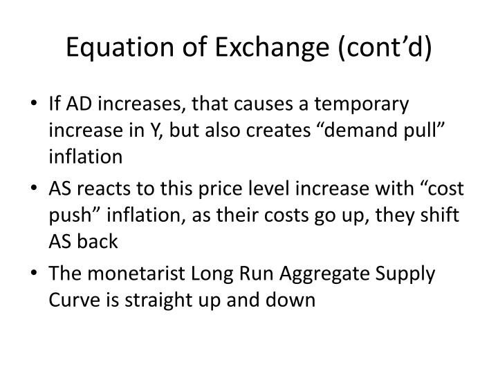 Equation of Exchange (cont'd)
