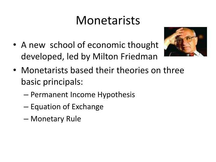 Monetarists