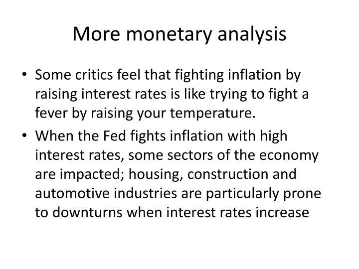 More monetary analysis