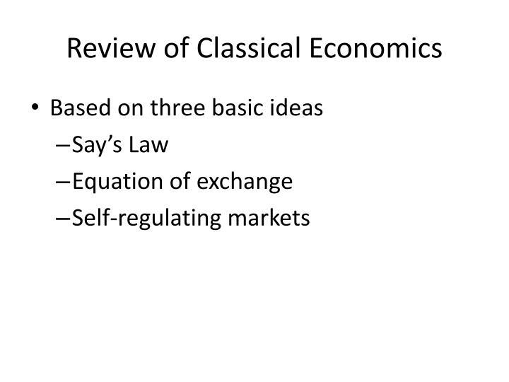 Review of Classical Economics