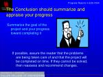 the conclusion should summarize and appraise your progress