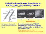 e field induced phase transition in pb zn 1 3 nb 2 3 o 3 pbtio 3 crystals