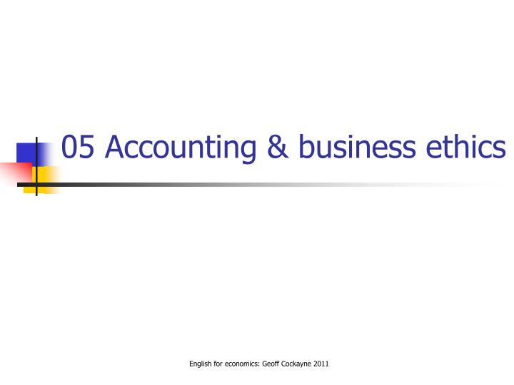 05 accounting business ethics n.