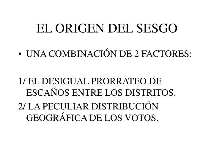 EL ORIGEN DEL SESGO