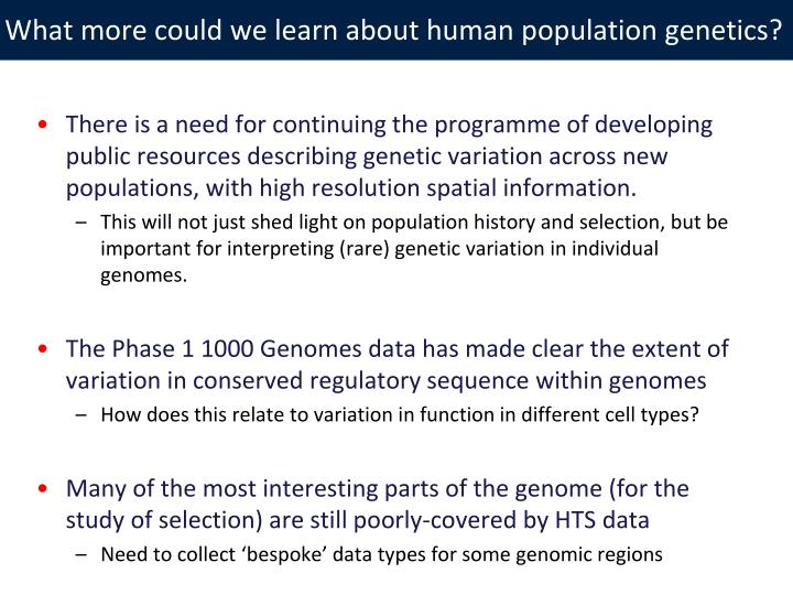 What more could we learn about human population genetics?