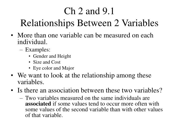 Ch 2 and 9 1 relationships between 2 variables