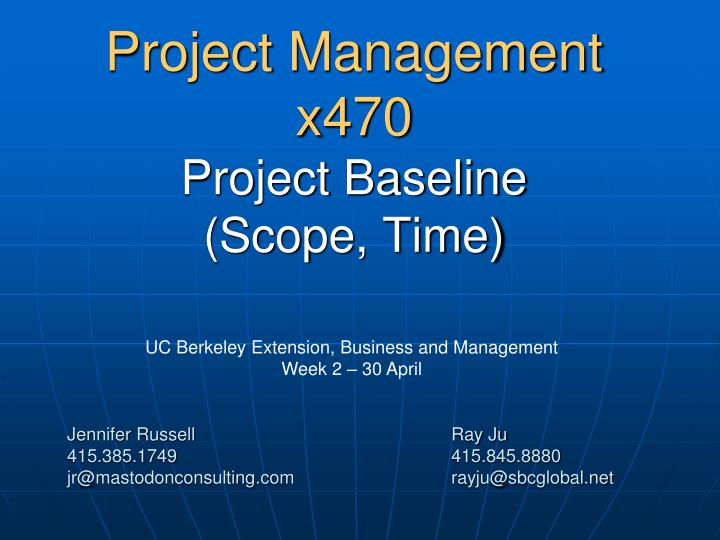 project management x470 project baseline scope time n.