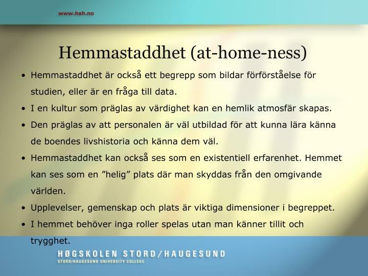 Hemmastaddhet (at-home-ness)