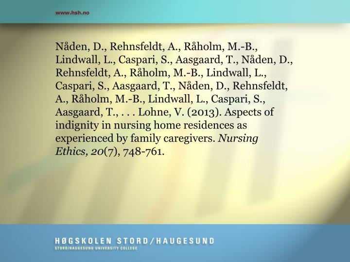 Nåden, D., Rehnsfeldt, A., Råholm, M.-B., Lindwall, L., Caspari, S., Aasgaard, T., Nåden, D., Reh...
