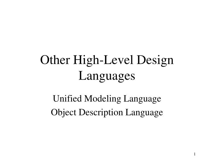 PPT - Other High-Level Design Languages PowerPoint