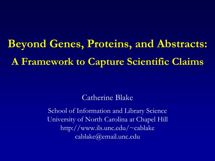 Beyond genes proteins and abstracts a framework to capture scientific claims