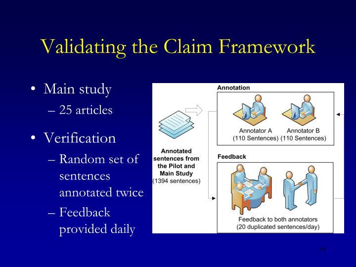 Validating the Claim Framework