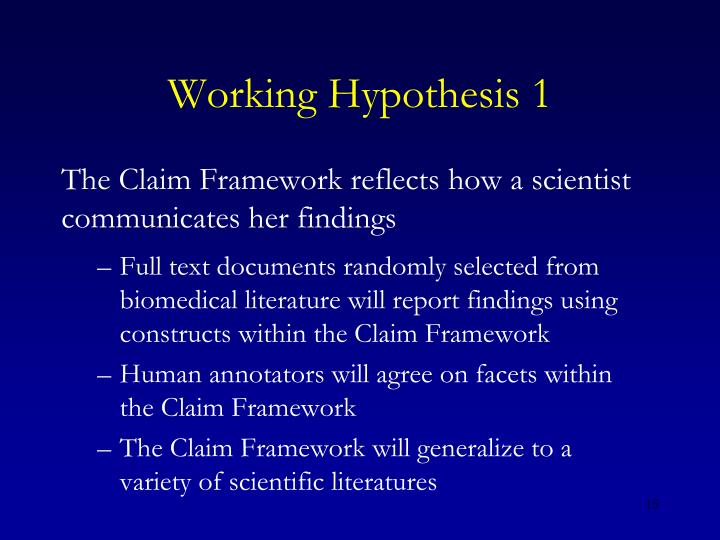 Working Hypothesis 1