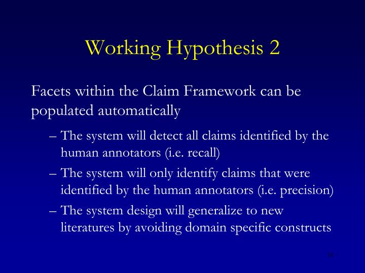 Working Hypothesis 2