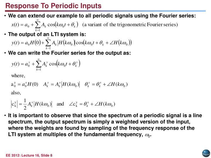 Response To Periodic Inputs