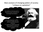 marx analysis of changing patters of society critique on capitalism