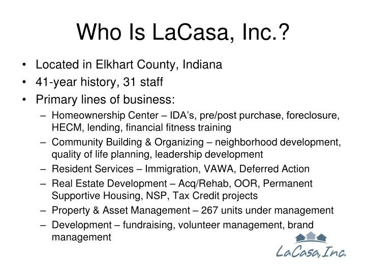 Who is lacasa inc