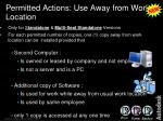 permitted actions use away from work location