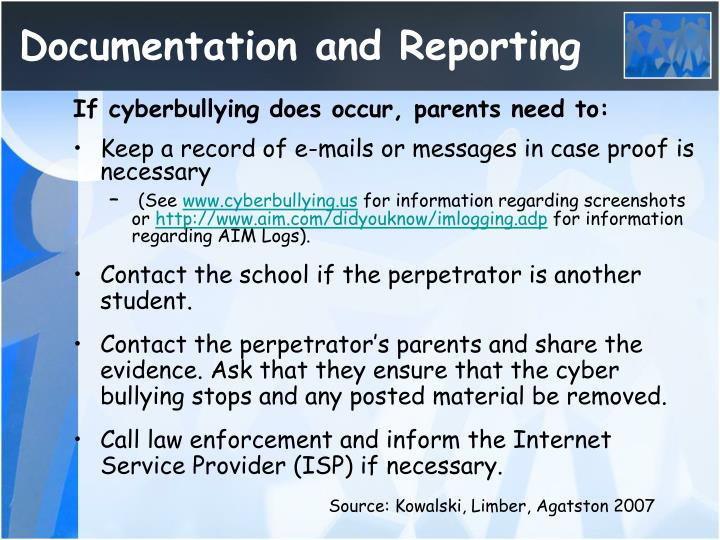 If cyberbullying does occur, parents need to: