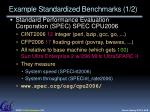 example standardized benchmarks 1 2