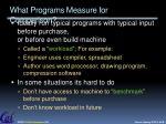 what programs measure for comparison